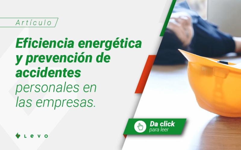 Eficiencia energética y prevención de accidentes personales en las empresas